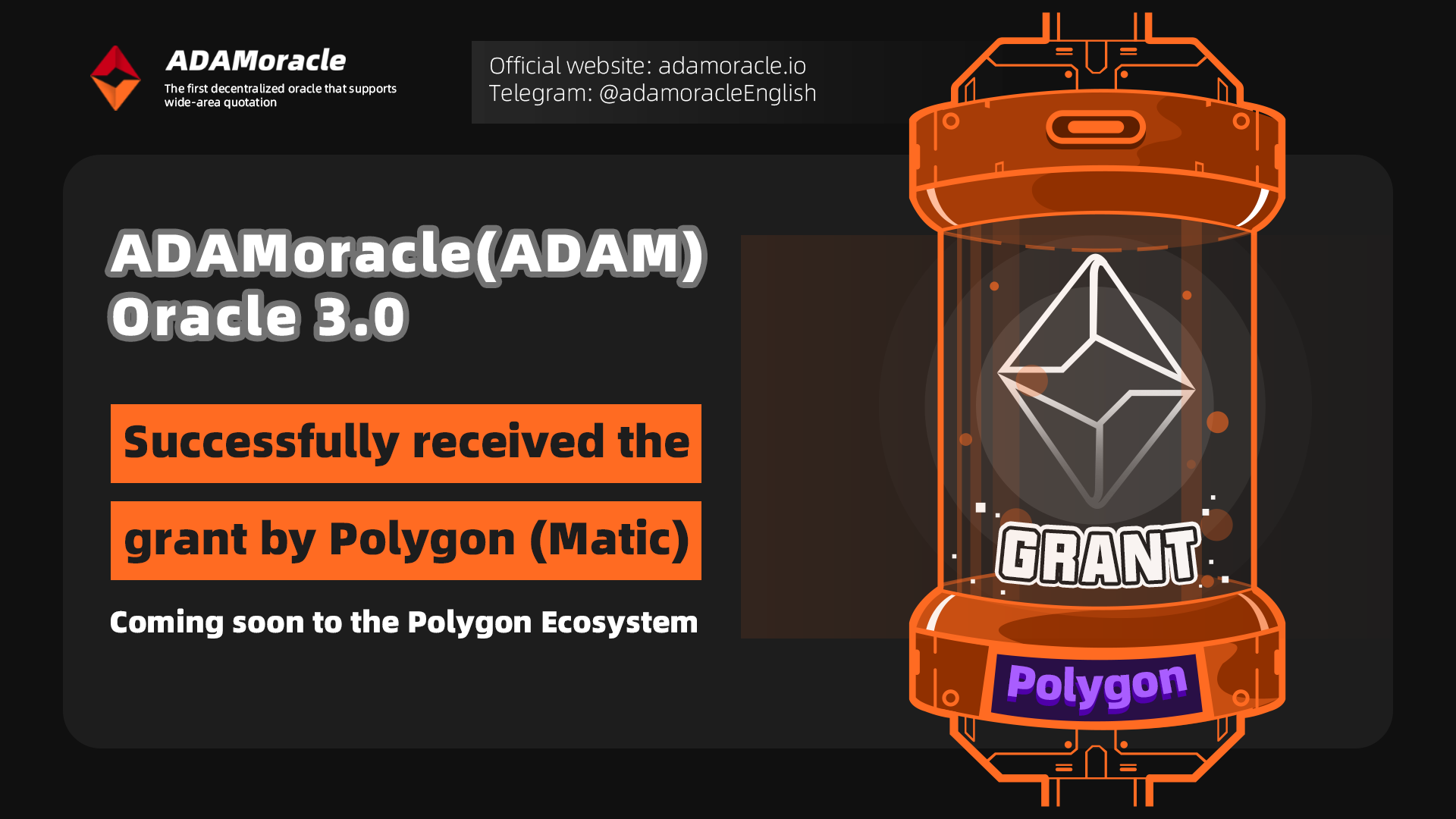 ADAMoracle成功获Polygon Grant支持共建ADAM挖矿共识